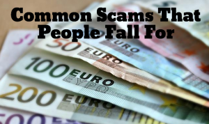 Common Scams That People Fall For
