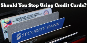 Should You Stop Using Credit Cards?